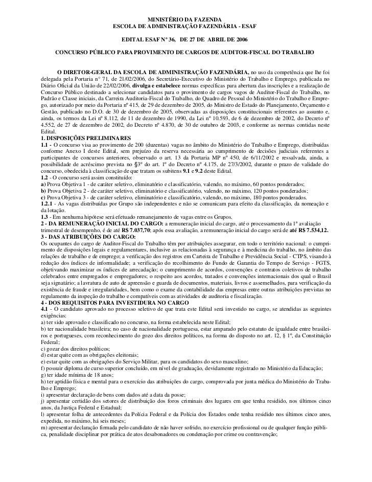 MINISTÉRIO DA FAZENDA                               ESCOLA DE ADMINISTRAÇÃO FAZENDÁRIA - ESAF                             ...