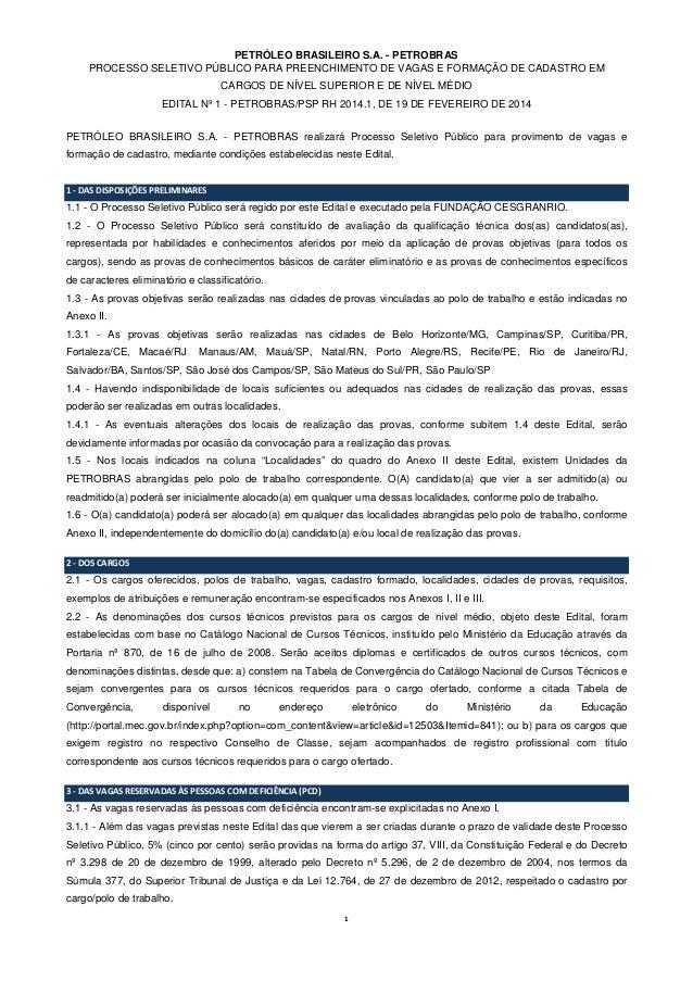 PETRÓLEO BRASILEIRO S.A. - PETROBRAS PROCESSO SELETIVO PÚBLICO PARA PREENCHIMENTO DE VAGAS E FORMAÇÃO DE CADASTRO EM CARGO...