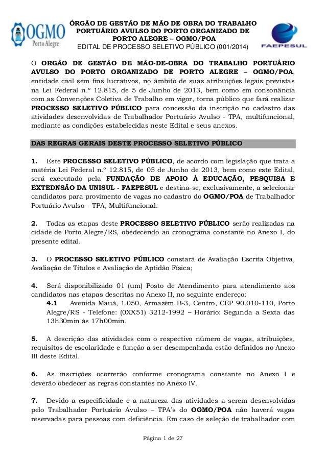 ÓRGÃO DE GESTÃO DE MÃO DE OBRA DO TRABALHO PORTUÁRIO AVULSO DO PORTO ORGANIZADO DE PORTO ALEGRE – OGMO POA EDITAL DE PROCE...