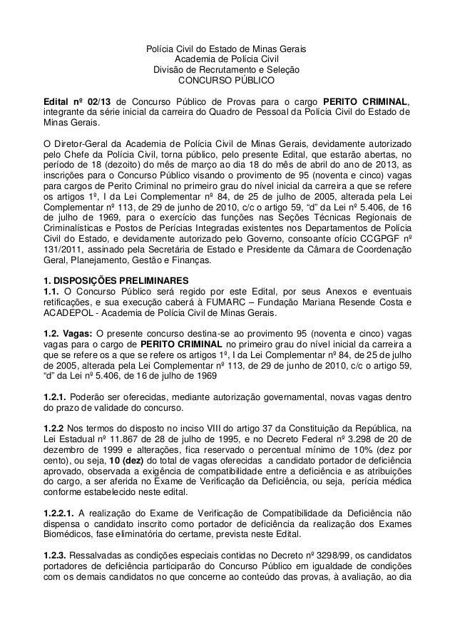 Polícia Civil do Estado de Minas Gerais                                 Academia de Polícia Civil                         ...