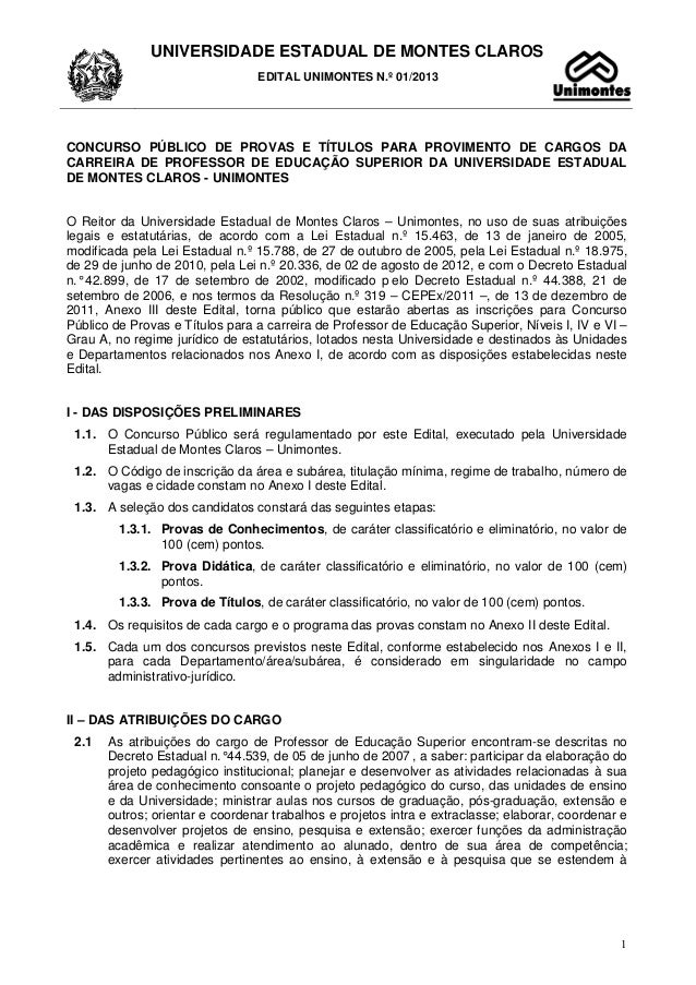 UNIVERSIDADE ESTADUAL DE MONTES CLAROS EDITAL UNIMONTES N.º 01/2013 1 CONCURSO PÚBLICO DE PROVAS E TÍTULOS PARA PROVIMENTO...