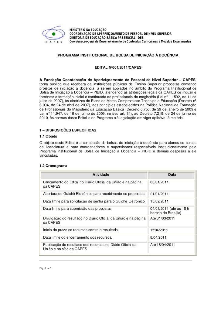 MINISTÉRIO DA EDUCAÇÃO                   COORDENAÇÃO DE APERFEIÇOAMENTO DE PESSOAL DE NÍVEL SUPERIOR                   DIR...