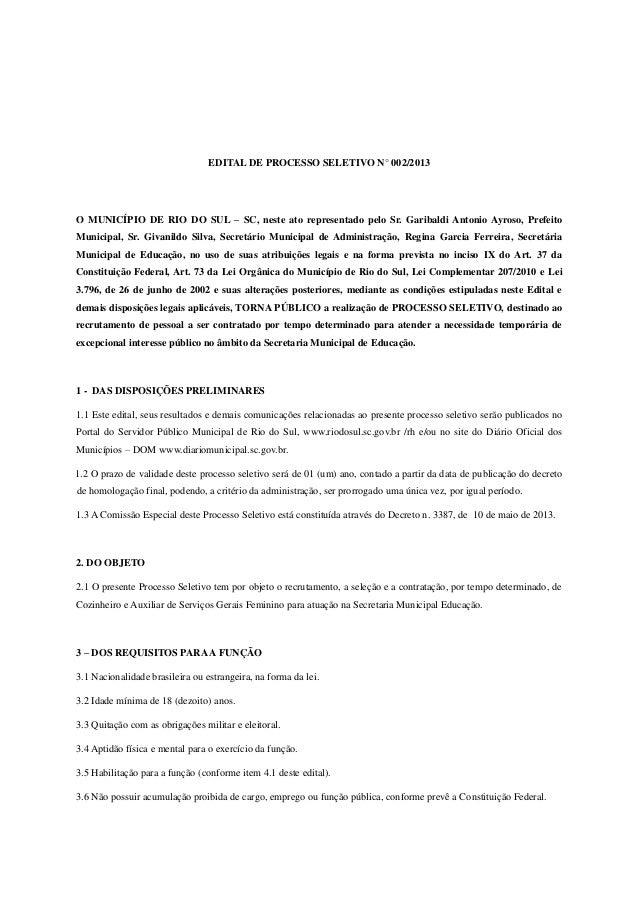 EDITAL DE PROCESSO SELETIVO N° 002/2013O MUNICÍPIO DE RIO DO SUL – SC, neste ato representado pelo Sr. Garibaldi Antonio A...