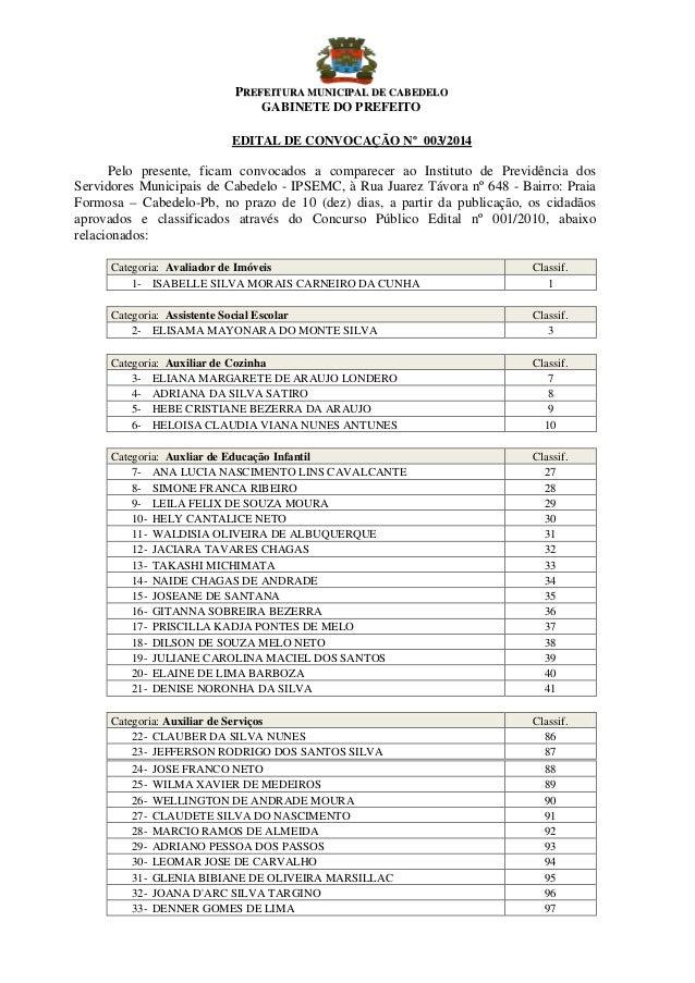 PPRREEFFEEIITTUURRAA MMUUNNIICCIIPPAALL DDEE CCAABBEEDDEELLOO GABINETE DO PREFEITO EDITAL DE CONVOCAÇÃO Nº 003/2014 Pelo p...