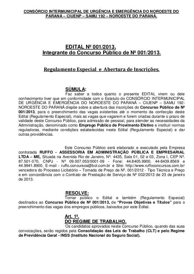 CONSÓRCIO INTERMUNICIPAL DE URGÊNCIA E EMERGÊNCIA DO NOROESTE DO          PARANÁ – CIUENP – SAMU 192 – NOROESTE DO PARANÁ....