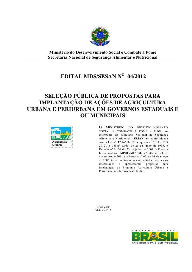 Ministério do Desenvolvimento Social e Combate à Fome     Secretaria Nacional de Segurança Alimentar e Nutricional        ...