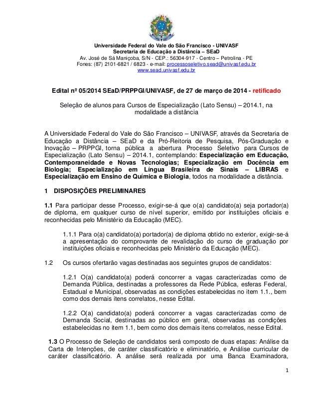 Universidade Federal do Vale do São Francisco - UNIVASF Secretaria de Educação a Distância – SEaD Av. José de Sá Maniçoba,...
