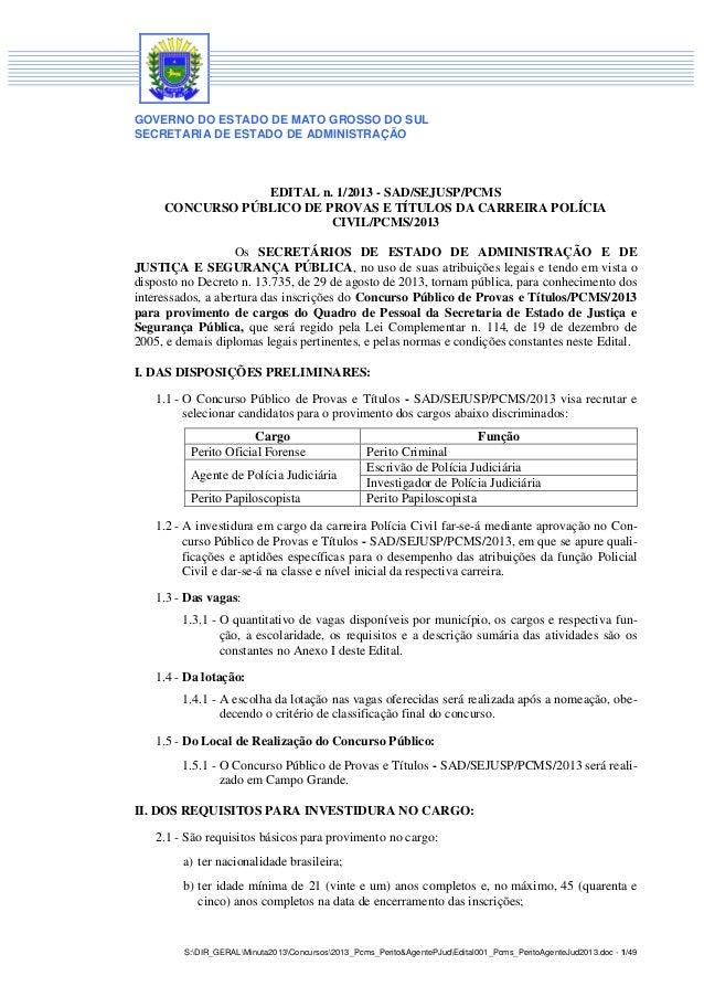 GOVERNO DO ESTADO DE MATO GROSSO DO SUL SECRETARIA DE ESTADO DE ADMINISTRAÇÃO S:DIR_GERALMinuta2013Concursos2013_Pcms_Peri...