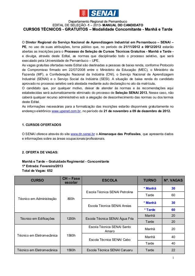 Departamento Regional de Pernambuco                      EDITAL DE SELEÇÃO -1 – 2013- M ANUAL DO CANDIDATO   CURSOS TÉCNIC...