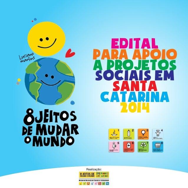 edital PARA APOIO A PROJETOS SOCIAIS EM SANTA CATARINA 2014
