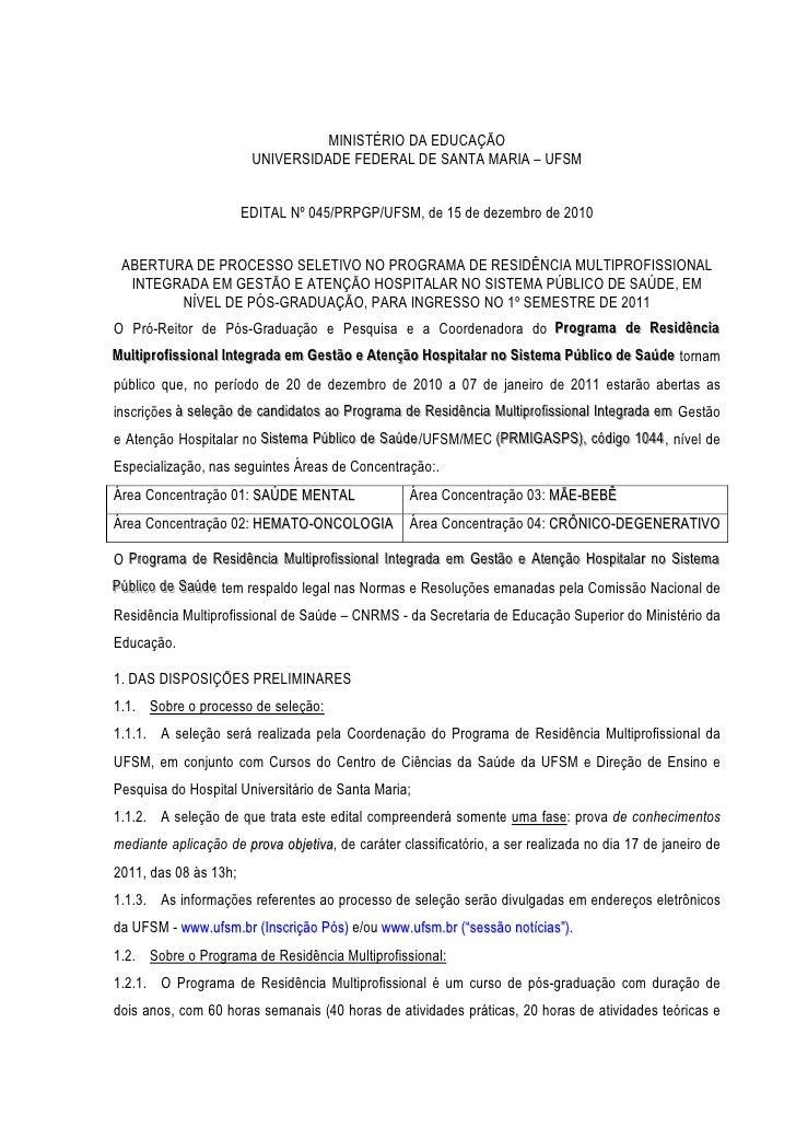 MINISTÉRIO DA EDUCAÇÃO                          UNIVERSIDADE FEDERAL DE SANTA MARIA – UFSM                        EDITAL N...