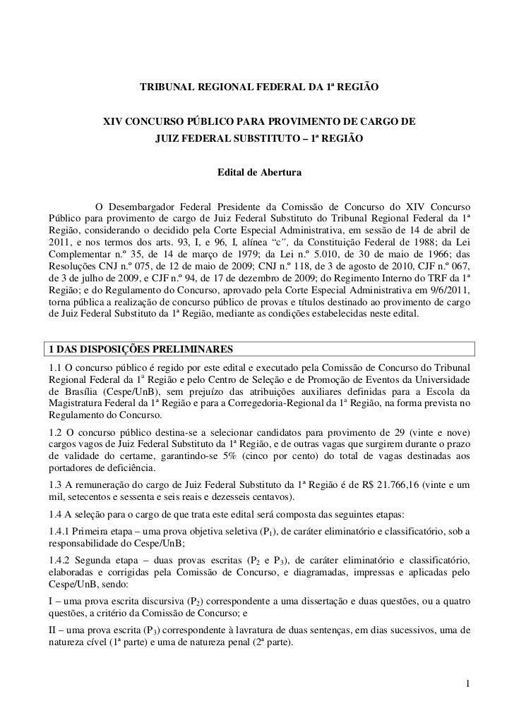 TRIBUNAL REGIONAL FEDERAL DA 1ª REGIÃO             XIV CONCURSO PÚBLICO PARA PROVIMENTO DE CARGO DE                       ...