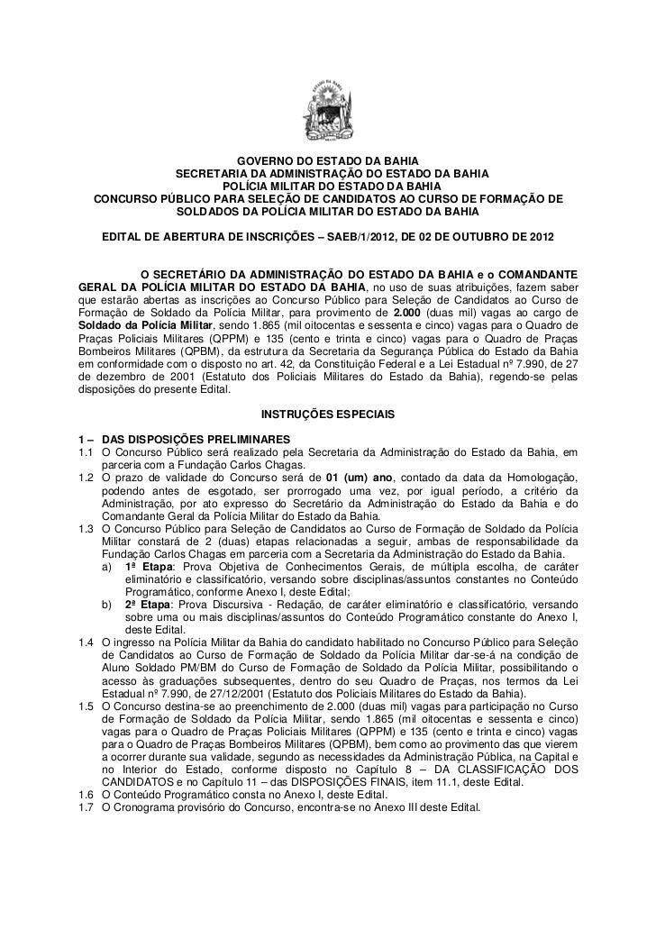 GOVERNO DO ESTADO DA BAHIA              SECRETARIA DA ADMINISTRAÇÃO DO ESTADO DA BAHIA                     POLÍCIA MILITAR...