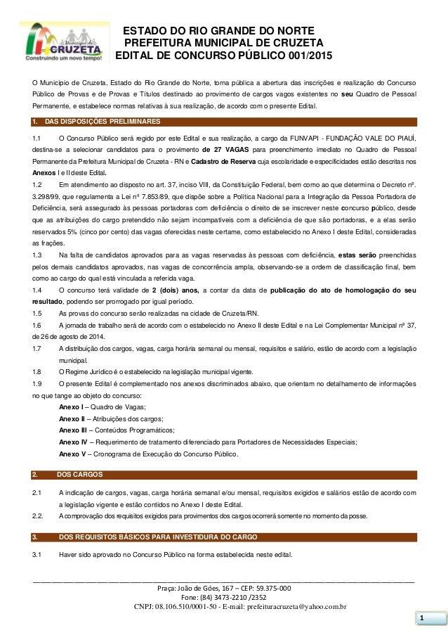 ESTADO DO RIO GRANDE DO NORTE PREFEITURA MUNICIPAL DE CRUZETA EDITAL DE CONCURSO PÚBLICO 001/2015 ________________________...