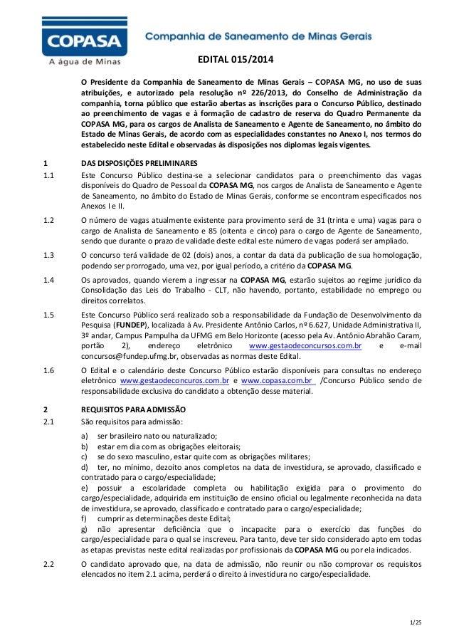 EDITAL 015/2014 O Presidente da Companhia de Saneamento de Minas Gerais – COPASA MG, no uso de suas atribuições, e autoriz...