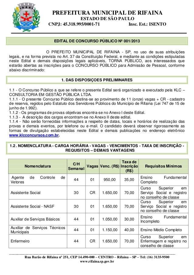 PREFEITURA MUNICIPAL DE RIFAINA ESTADO DE SÃO PAULO CNPJ: 45.318.995/0001-71 Insc. Est.: ISENTO __________________________...