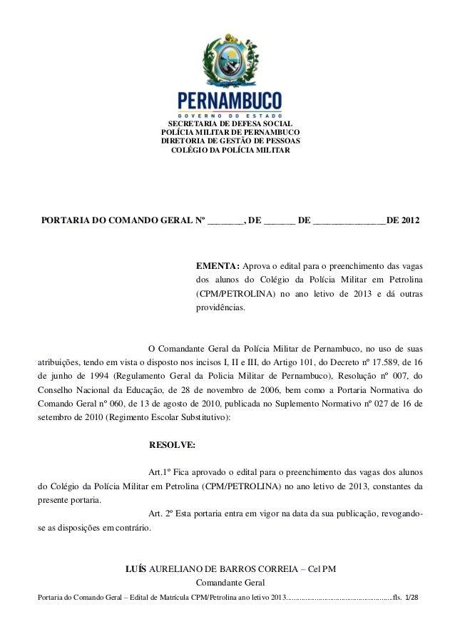 SECRETARIA DE DEFESA SOCIAL                                             POLÍCIA MILITAR DE PERNAMBUCO                     ...