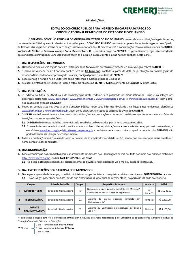 Edital 001/2014  EDITAL DO CONCURSO PÚBLICO PARA INGRESSO EM CARREIRAS/CARGOS DO  CONSELHO REGIONAL DE MEDICINA DO ESTADO ...