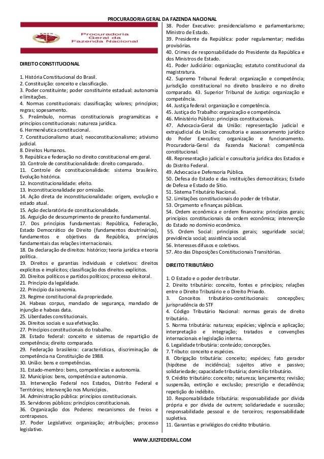 PROCURADORIA GERAL DA FAZENDA NACIONAL WWW.JUIZFEDERAL.COM DIREITO CONSTITUCIONAL 1. História Constitucional do Brasil. 2....