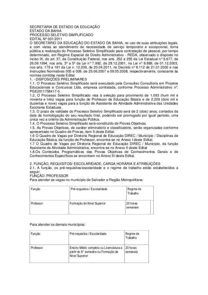 SECRETARIA DE ESTADO DA EDUCAÇÃOESTADO DA BAHIAPROCESSO SELETIVO SIMPLIFICADOEDITAL Nº 001/2011O SECRETÁRIO DA EDUCAÇÃO DO...