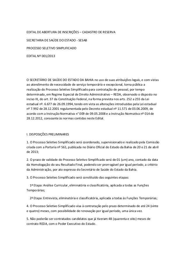 EDITAL DE ABERTURA DE INSCRIÇÕES – CADASTRO DE RESERVASECRETARIA DE SAÚDE DO ESTADO - SESABPROCESSO SELETIVO SIMPLIFICADOE...