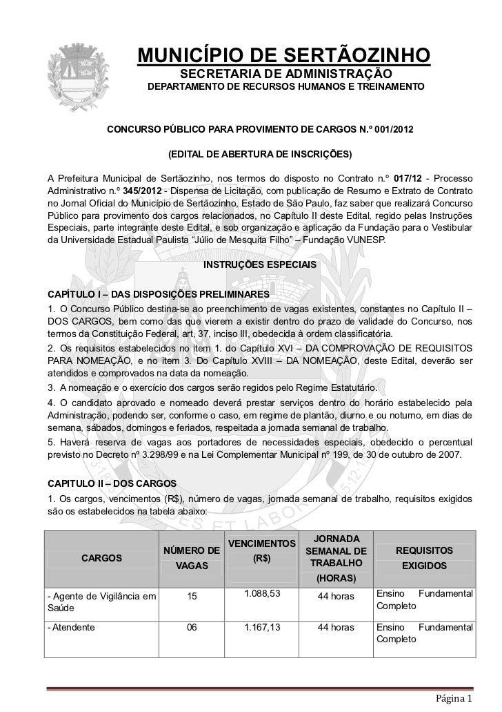 Prefeitura de Sertãozinho - Edital de abertura de inscrições nº 001 2012 (15 de fevereiro de 2012)