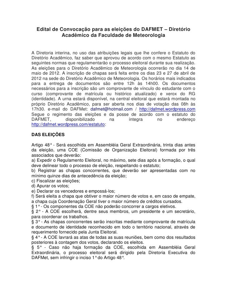 Edital de Convocação para as eleições do DAFMET – Diretório             Acadêmico da Faculdade de MeteorologiaA Diretoria ...