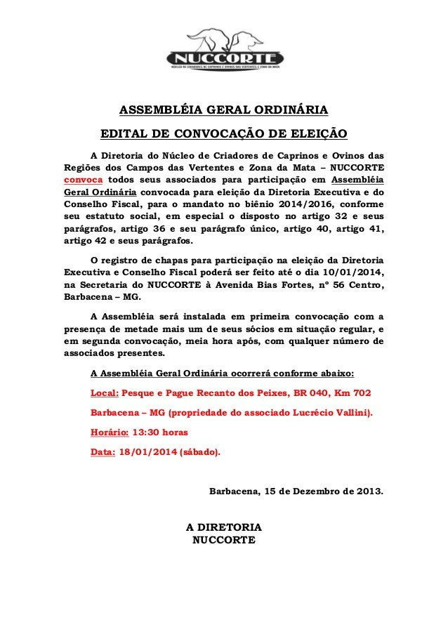 ASSEMBLÉIA GERAL ORDINÁRIA EDITAL DE CONVOCAÇÃO DE ELEIÇÃO A Diretoria do Núcleo de Criadores de Caprinos e Ovinos das Reg...
