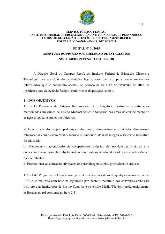 1 SERVIÇO PÚBLICO FEDERAL INSTITUTO FEDERAL DE EDUCAÇÃO, CIÊNCIA E TECNOLOGIA DE PERNAMBUCO COMISSÃO DE SELEÇÃO DE ESTÁGIO...