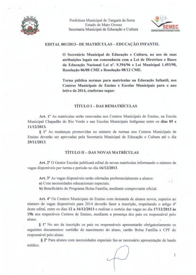 Edital de matrículas 001/2013 - Educação Infantil - 01