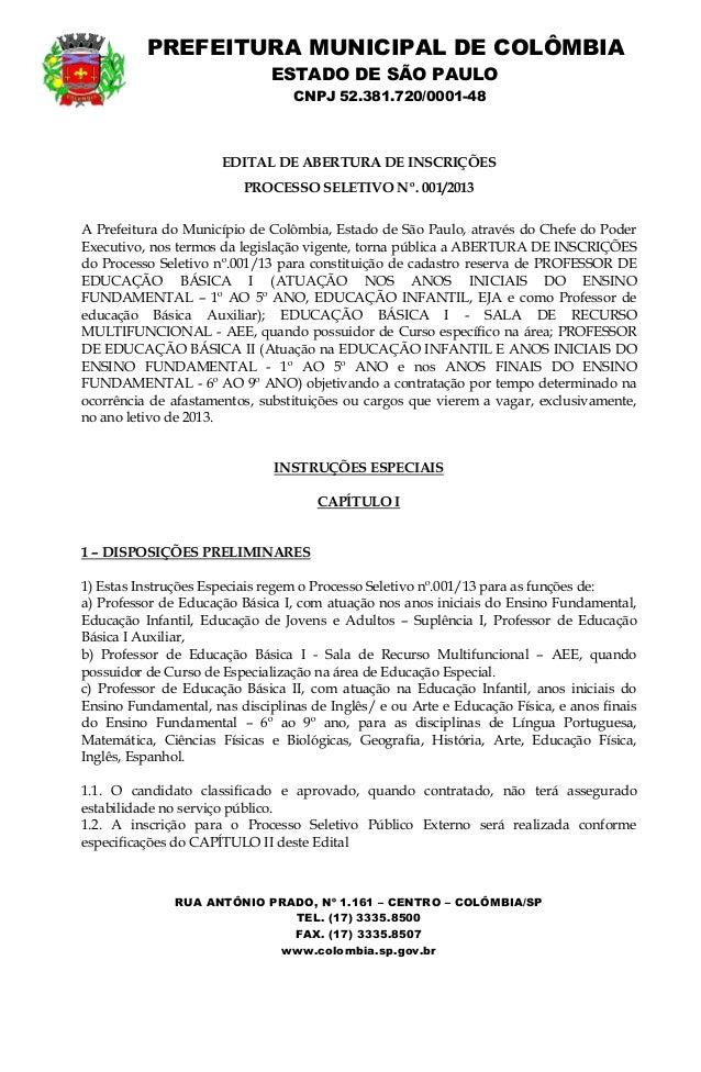 PREFEITURA MUNICIPAL DE COLÔMBIA                              ESTADO DE SÃO PAULO                                  CNPJ 52...
