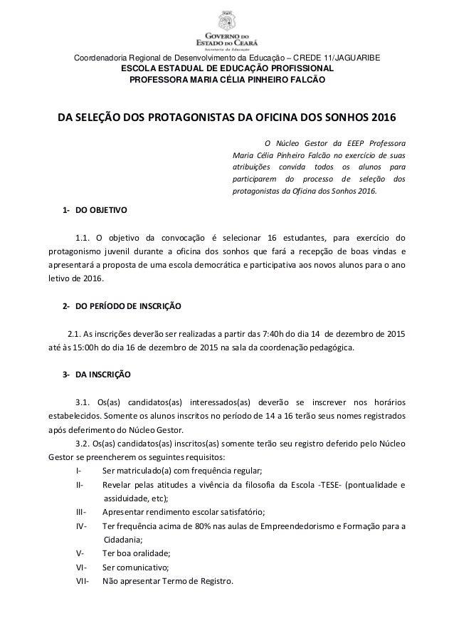 Coordenadoria Regional de Desenvolvimento da Educação – CREDE 11/JAGUARIBE ESCOLA ESTADUAL DE EDUCAÇÃO PROFISSIONAL PROFES...