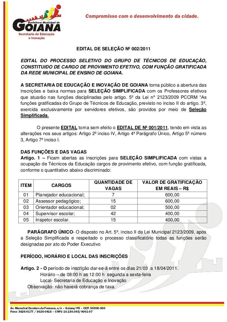 Compromisso com o desenvolvimento da cidade.                                             EDITAL DE SELEÇÃO Nº 002/2011    ...