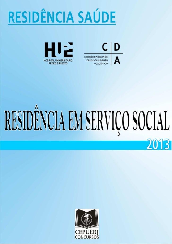 RESIDÊNCIA EM SERVIÇO SOCIAL 2013                               1