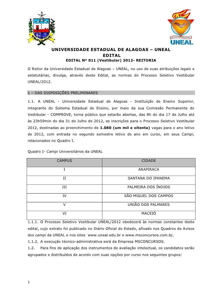 UNIVERSIDADE ESTADUAL DE ALAGOAS – UNEAL                              EDITAL                        EDITAL Nº 011 (Vestibu...