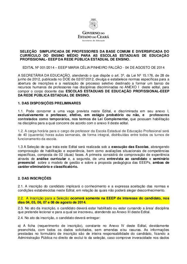 SELEÇÃO SIMPLIFICADA DE PROFESSORES DA BASE COMUM E DIVERSIFICADA DO CURRÍCULO DO ENSINO MÉDIO PARA AS ESCOLAS ESTADUAIS D...