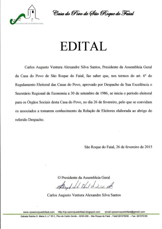 """A r  LKMK Í. ) FJ"""".  Õ DE 2:10 ? ÇXIF/ É lx) ? Hzlrk  EDITAL  Carlos Augusto Ventura Alexandre Silva Santos,  Presidente d..."""