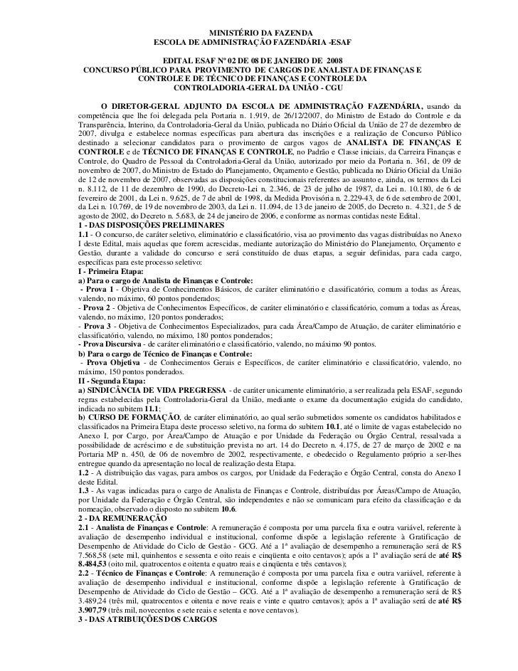 MINISTÉRIO DA FAZENDA                       ESCOLA DE ADMINISTRAÇÃO FAZENDÁRIA -ESAF                EDITAL ESAF Nº 02 DE 0...