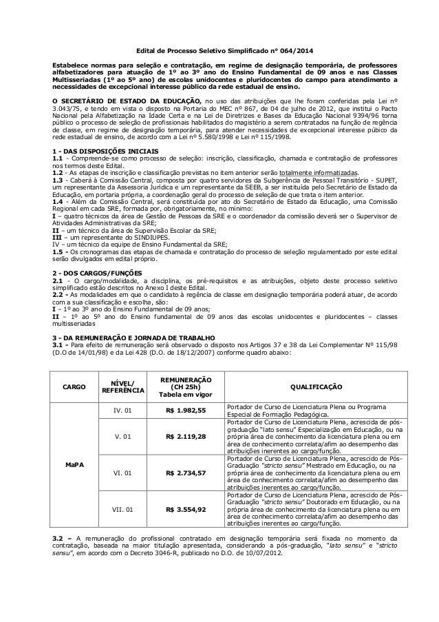 Edital de Processo Seletivo Simplificado n° 064/2014  Estabelece normas para seleção e contratação, em regime de designaçã...