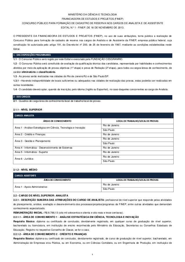 MINISTÉRIO DA CIÊNCIA E TECNOLOGIA FINANCIADORA DE ESTUDOS E PROJETOS (FINEP) CONCURSO PÚBLICO PARA FORMAÇÃO DE CADASTRO D...