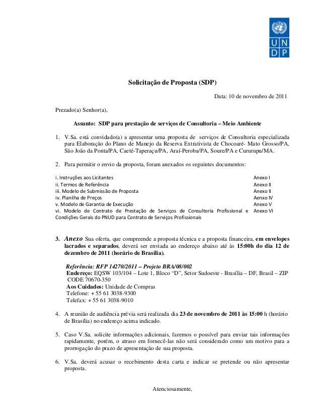 Solicitação de Proposta (SDP)Data: 10 de novembro de 2011Prezado(a) Senhor(a),Assunto: SDP para prestação de serviços de C...