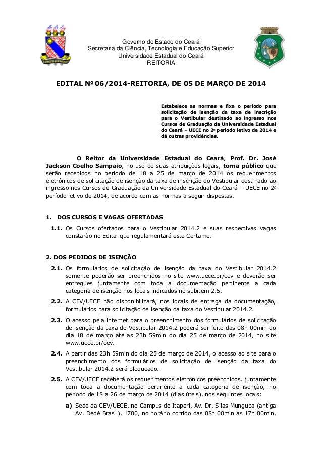 Governo do Estado do Ceará Secretaria da Ciência, Tecnologia e Educação Superior Universidade Estadual do Ceará REITORIA E...