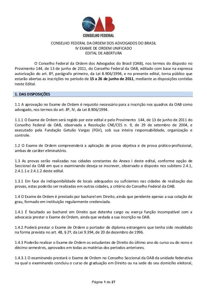 CONSELHO FEDERAL DA ORDEM DOS ADVOGADOS DO BRASIL                                IV EXAME DE ORDEM UNIFICADO              ...