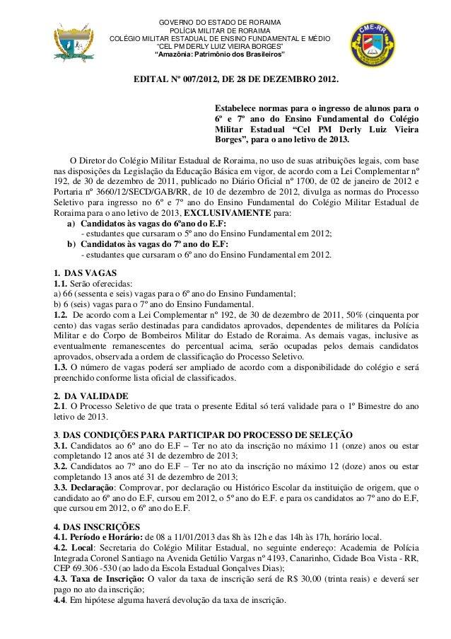 Edital nº 007   cme-pmrr - seletivo 2013