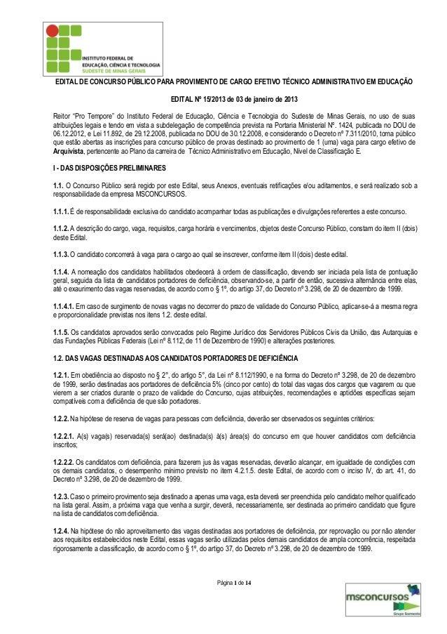 EDITAL DE CONCURSO PÚBLICO PARA PROVIMENTO DE CARGO EFETIVO TÉCNICO ADMINISTRATIVO EM EDUCAÇÃO                            ...