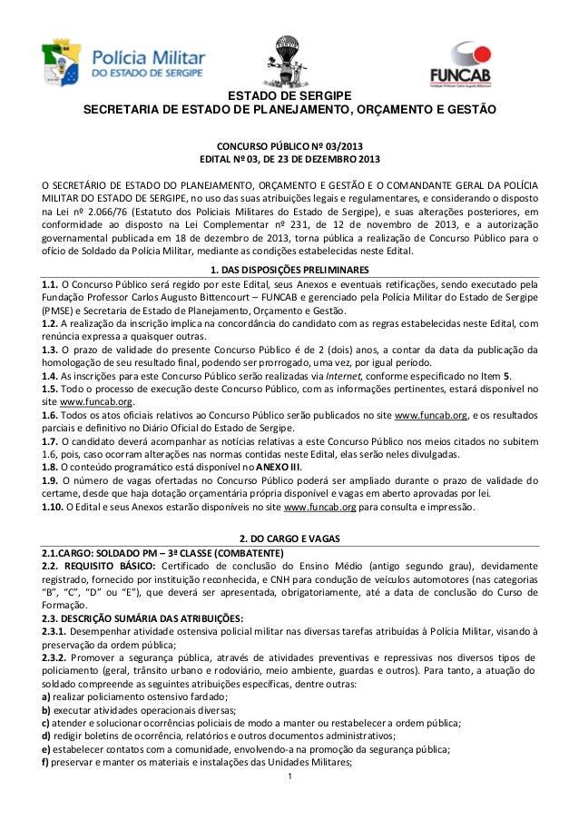 ESTADO DE SERGIPE SECRETARIA DE ESTADO DE PLANEJAMENTO, ORÇAMENTO E GESTÃO CONCURSO PÚBLICO Nº 03/2013 EDITAL Nº 03, DE 23...