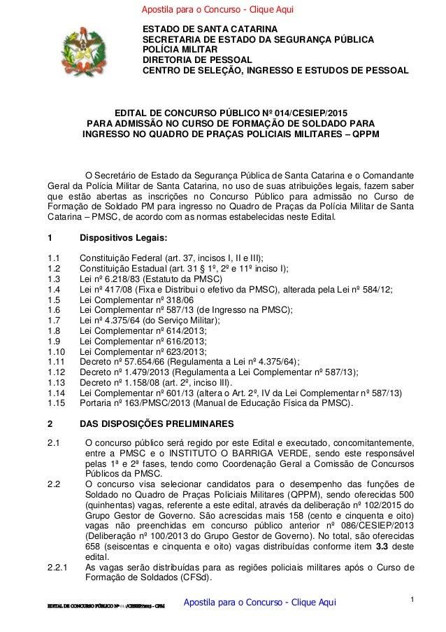1 EDITAL DE CONCURSO PÚBLICO Nº 014/CESIEP/2015 - CFSd EDITAL DE CONCURSO PÚBLICO Nº 014/CESIEP/2015 PARA ADMISSÃO NO CURS...