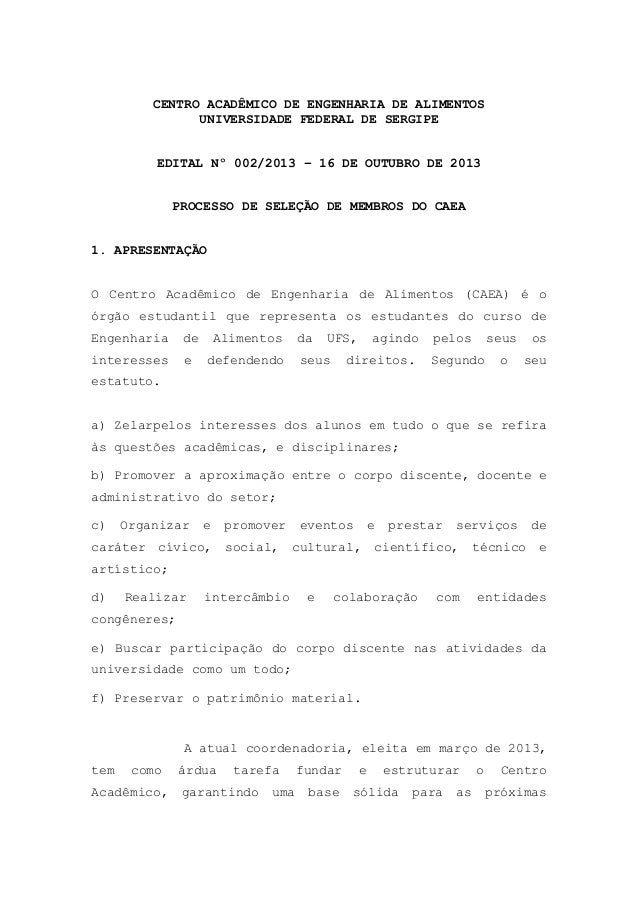 CENTRO ACADÊMICO DE ENGENHARIA DE ALIMENTOS UNIVERSIDADE FEDERAL DE SERGIPE EDITAL Nº 002/2013 – 16 DE OUTUBRO DE 2013 PRO...