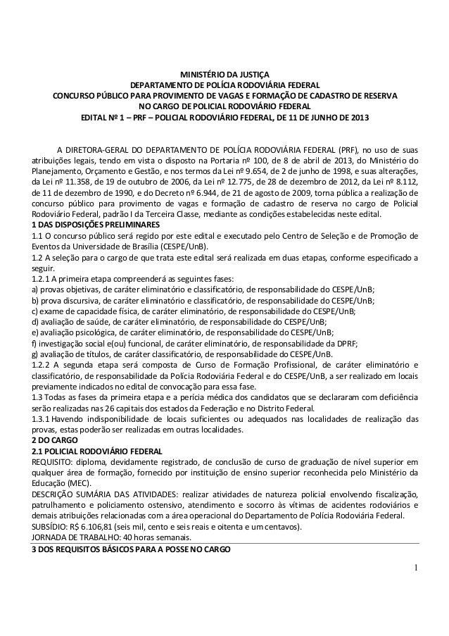 1MINISTÉRIO DA JUSTIÇADEPARTAMENTO DE POLÍCIA RODOVIÁRIA FEDERALCONCURSO PÚBLICO PARA PROVIMENTO DE VAGAS E FORMAÇÃO DE CA...