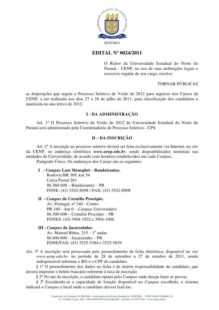 REITORIA                                                  EDITAL Nº 0024/2011                                             ...